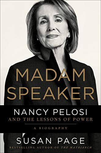 Book Cover: Madam Speaker: Nancy Pelosi and the Lessons of Power