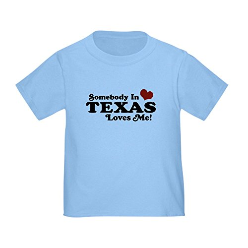CafePress Somebody in Texas Loves Me Toddler T Shirt Cute Toddler T-Shirt, 100% Cotton Baby Blue
