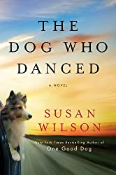 The Dog Who Danced: A novel