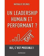 Un leadership humain et performant ? : Oui, c'est possible !