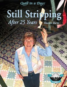Quilt in a Day: Still Stripping After 25 Years (Quilt Day)