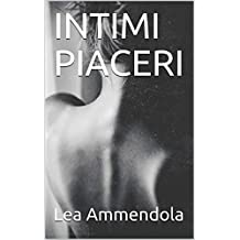 INTIMI PIACERI (red light district) (Italian Edition)