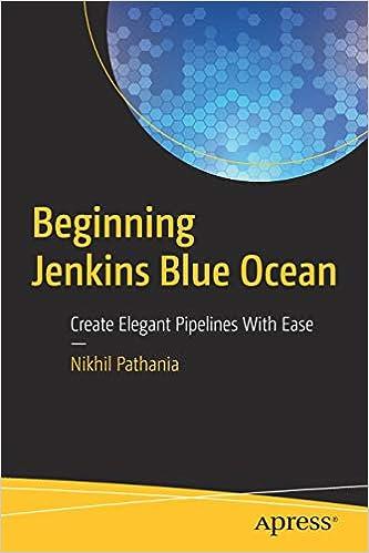Libro PDF Gratis Beginning Jenkins Blue Ocean: Create Elegant Pipelines With Ease