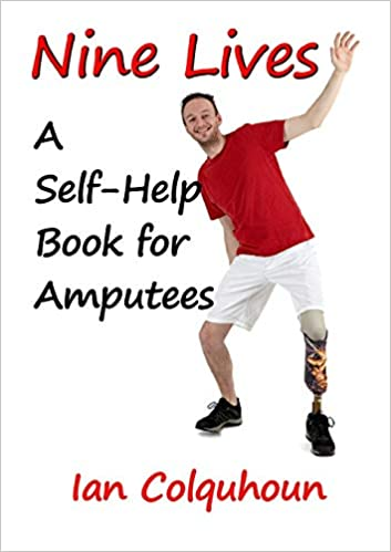 nine lives a self help book for amputees english edition