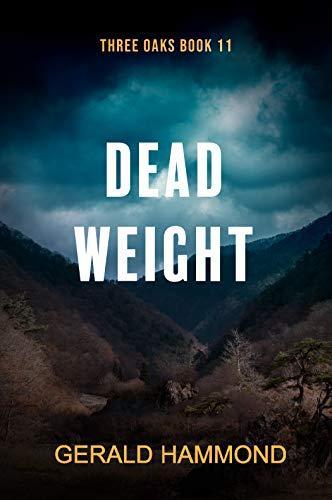 Dead Weight (Three Oaks Book 11)