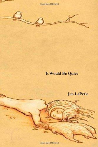 It Would Be Quiet pdf epub