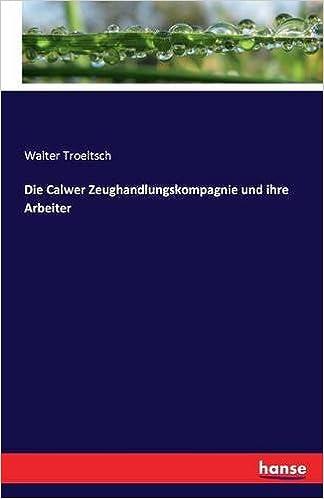 Die Calwer Zeughandlungskompagnie und ihre Arbeiter