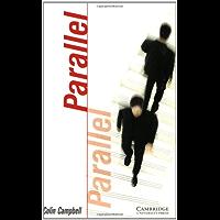 Parallel Level 1 (Cambridge English Readers Book 53) (English Edition)