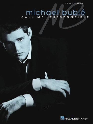 Download Michael Buble - Call Me Irresponsible (Vocal Piano) pdf