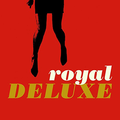 Music Royal - Royal Deluxe