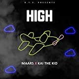 High (feat. Kai the Kid) [Explicit]