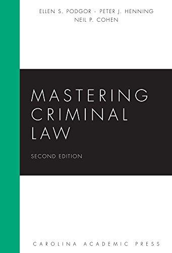 Mastering Criminal Law, Second Edition (Carolina Academic Press Mastering)
