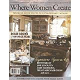 Where Women Create: Inspiring Work Spaces of Extraordinary Women (Winter 2011 Nov/Dec/Jan)