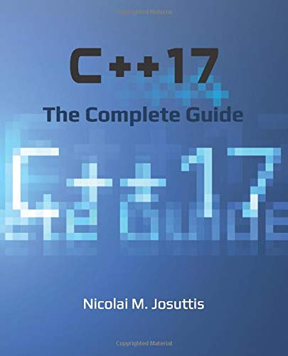 C++17   The Complete Guide  First Edition