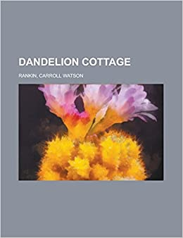 Book Dandelion Cottage