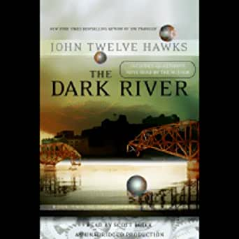 the dark river john twelve hawks pdf free download