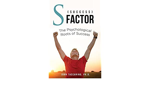 S (Success) - Factor: The Psychological Roots of Success ...