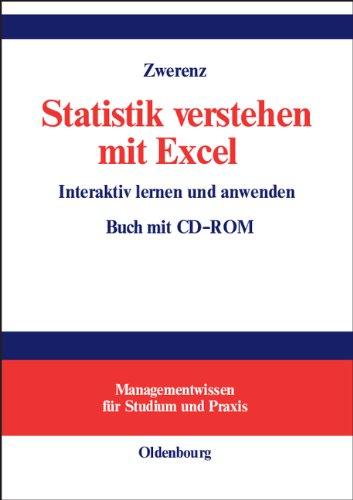 Statistik verstehen mit Excel: Interaktiv lernen und anwenden. Buch mit CD-ROM (Managementwissen für Studium und Praxis)