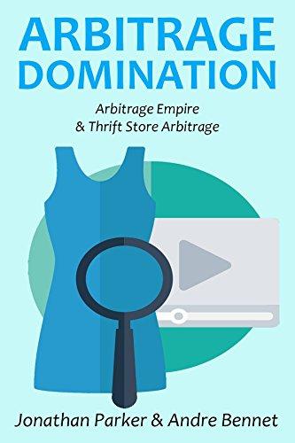 Amazon arbitrage domination arbitrage empire thrift store arbitrage domination arbitrage empire thrift store arbitrage by parker jonathan fandeluxe Choice Image