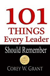 101 Things Every Leader Should Remember
