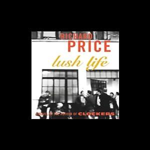 Lush Life Audiobook