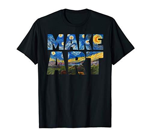 Artist Womens T-shirt - MAKE ART | Funny Artist Painting Artistic Humor Cool T-shirt