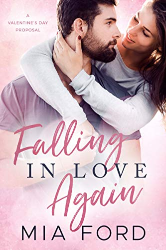 99¢ - Falling in Love Again: A Valentine's Day Proposal