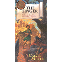 The Singer: A Classic Retelling of Cosmic Conflict (Singer Trilogy the Singer Trilogy)