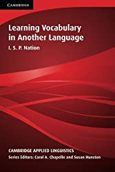 Learning Vocabulary in Another Language (Cambridge Applied Linguistics)