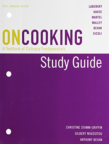 Study Guide for On Cooking: A Textbook of Culinary Fundamentals, Fifth Canadian Edition