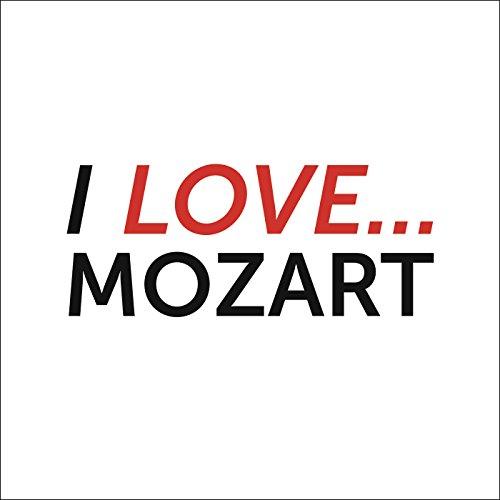 I Love Mozart