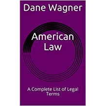 American Law: A Complete List of Legal Terms