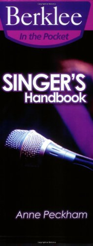 - Singer's Handbook: A Total Vocal Workout in One Hour or Less! (Berklee in the Pocket)