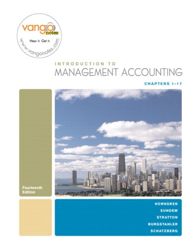 introduction-to-management-accounting-chapters-1-17-14th-edition