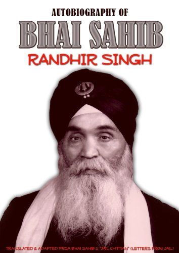 The Autobiography of Bhai Sahib Randhir Singh
