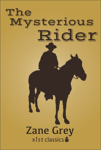 (The Mysterious Rider (Xist Classics))