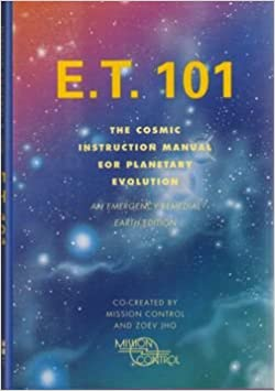 E T  101: The Cosmic Instruction Manual for Planetary