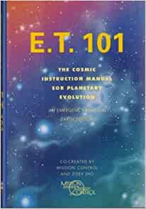 et 101 the cosmic instruction manual for planetary evolution