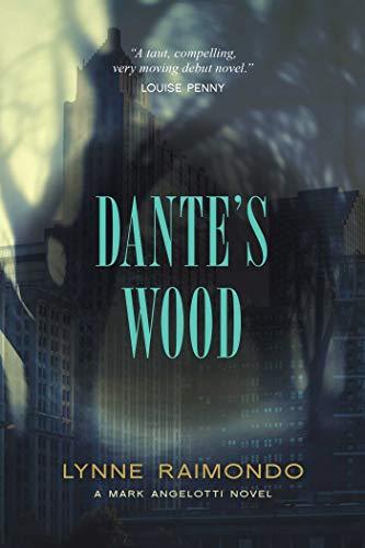 Dante's Wood: A Mark Angelotti Novel
