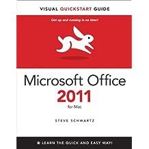 Microsoft Office 2011 for Mac: Visual QuickStart (Visual QuickStart Guide)