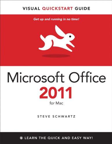 Microsoft Office 2011 for Mac: Visual QuickStart (Visual QuickStart Guide) Pdf