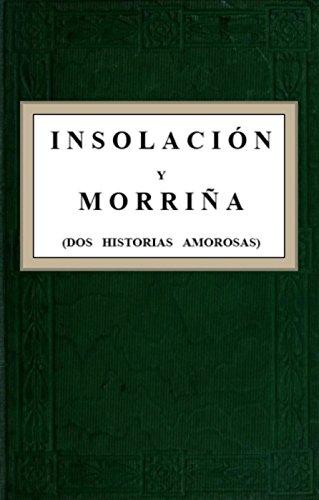 Amazon.com: Insolación y Morriña: Publication date: 1911 ...