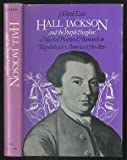 img - for Hall Jackson And The Purple Foxglove: Medical Practice And Research In Revolutionary America, 1760-1820 book / textbook / text book