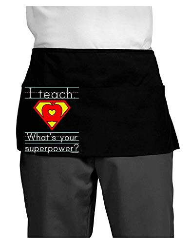 TooLoud I Teach - What's Your Superpower Dark Adult Mini Waist Apron - Black - One-Size