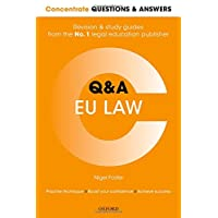 Concentrate Questions and Answers  EU Law: Law Q&A Revision and Study Guide (Concentrate Law Questions & Answers)
