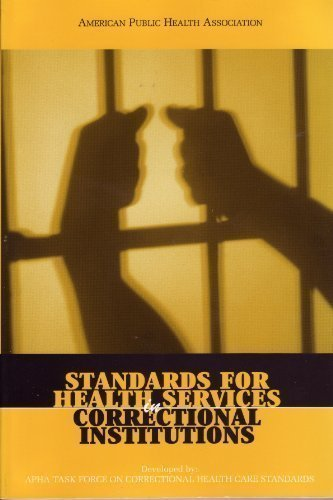 Standards for Health Services in Correctional Institutions (Third Edition)