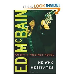 He Who Hesitates (87th Precinct) Ed McBain