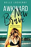Awkward Is The New Brave: Wipeouts happen, get back up anyway