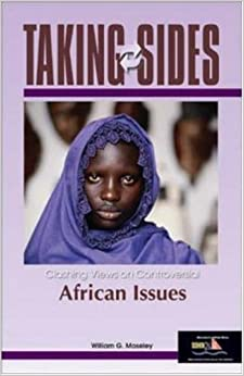 Taking Sides: Clashing Views on Controversial African Issues (Taking Sides) by William G. Moseley (2009-07-30)