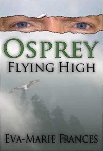Kostenlose Bücher, kostenlose Downloads Osprey Flying High (Osprey Series Book 1) PDF by Eva-Marie Frances